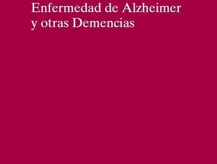 Atención Integral a las Personas con Enfermedad de Alzheimer y otras Demencias